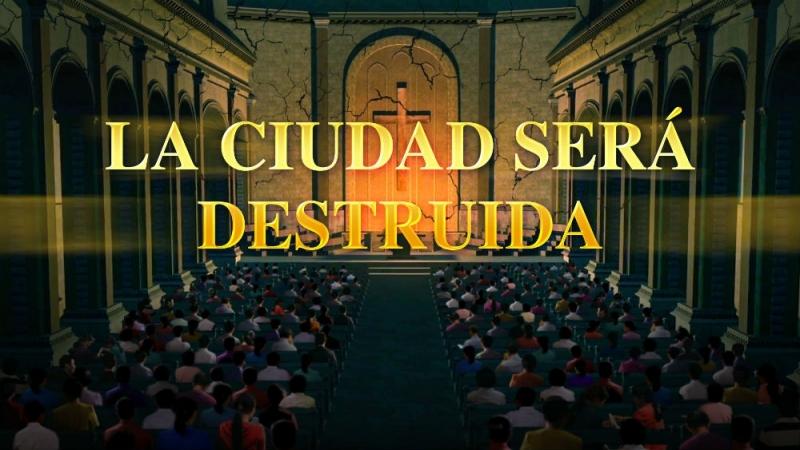 Película cristiana en español   La ciudad será destruida Advertencias de Dios en los últimos días