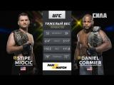 UFC 226 Stipe Miocic VS Daniel Cormier