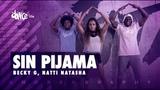 Sin Pijama - Becky G, Natti Natasha FitDance Life (Coreograf