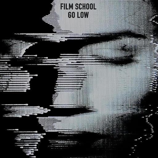 Film School альбом Go Low