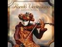 Rondò Veneziano Odissea Veneziana Musica Fantasia Magica Melodia La Serenissima