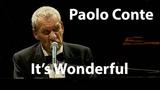 Paolo Conte - Via Con Me (It's Wonderful) (2005) Restored