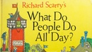 Richard Scarry's WHAT DO PEOPLE DO ALL DAY (1968) Random House