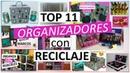 11 Manualidades Para ORGANIZAR SIN GASTAR MUCHO Con reciclaje