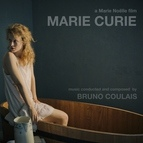 Bruno Coulais альбом Marie Curie - The Courage of Knowlegde