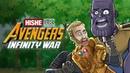 Avengers Infinity War HISHE Dubs Comedy Recap