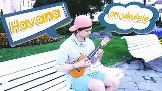 Camila Cabello - Havana (ukulele fingerstyle cover)