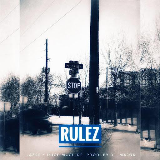 Lazee альбом Rulez (feat. DuCe McGuire)
