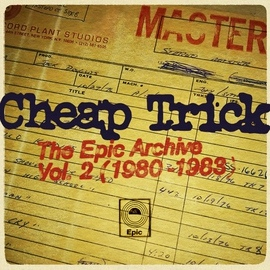 Cheap Trick альбом The Epic Archive, Vol. 2 (1980-1983)