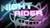 NIGHT RIDER FULL LAYOUT by Anubis, Riot, Zobros, me &amp more (cut)