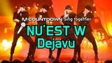 MCD Sing Together NU'EST W- Dejavu Karaoke ver.