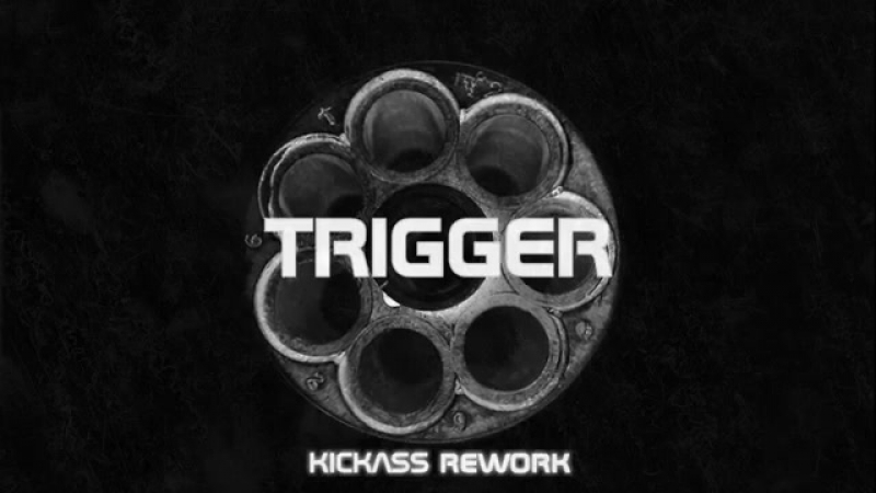 The Prodigy ~ Trigger ( UnreLeased, Kickass Reworks.2016 )
