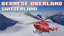 Helicopter Trip at Bernese Oberland or Zermatt Switzerland - Minami Oroi