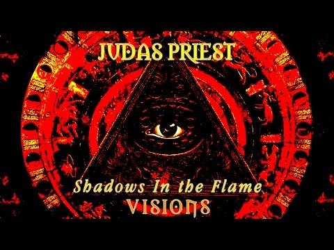 Judas Priest - Shadows in The Flame/Visions
