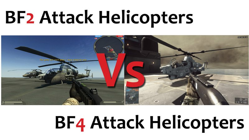 BF2 Vs BF4 Attack Helicopters