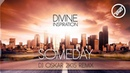 DIVINE INSPIRATION - SOMEDAY DJ OSKAR 2K15 REMIX (FREE DOWNLOAD)