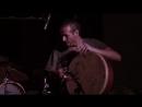 Solo Frame Drum - Andrey Tanzu - Avi Adirs Trio - Moscow concert - Avi Adir