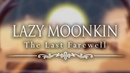 Lazy Moonkin The Last Farewell Hollow Knight original Radiance song