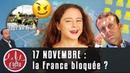 17 NOVEMBRE : LA FRANCE BLOQUÉE ?