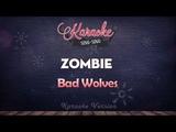 Bad Wolves - Zombie (Karaoke Version)