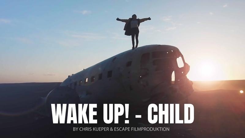 WAKE UP! - CHILD TRAVEL MOTIVATION