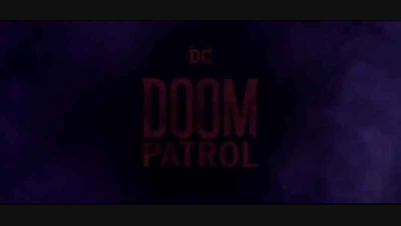 Doom Patrol Opening Title Sequence