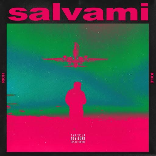 Rich альбом Salvami (feat. Kale)