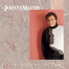 Johnny Mathis альбом In The Still Of The Night
