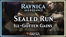 Sealed Run: Ill-Gotten Gains! | Ravnica Allegiance Limited - Magic / Arena