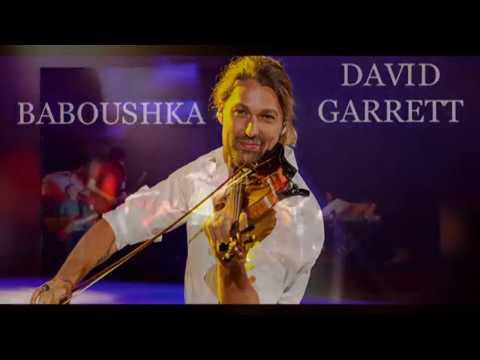 BABOUSHKA - DAVID GARRETT