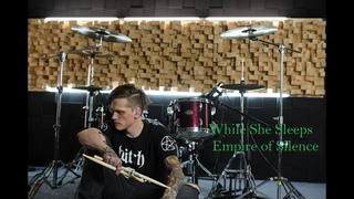 While She Sleeps - Empire of Silence (drum cover)
