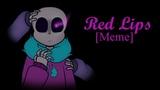 Red Lips Meme