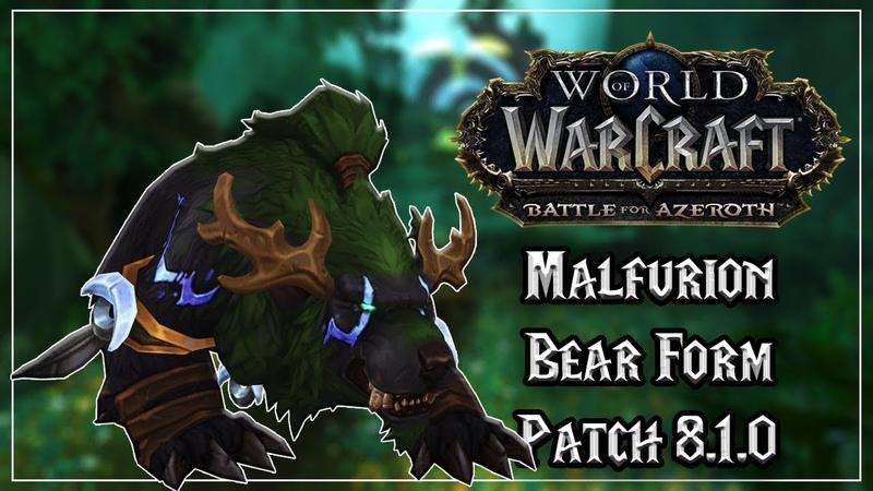 Malfurion Stormrage Bear Form - Tides of Vengeance Patch 8.1.0