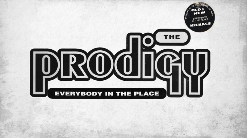 The Prodigy ~ Everybody In the PLace ( UnreLeased, Kickass Re-Work 2017 )