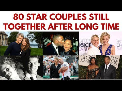 80 Famous couples who have been together for a long time StillTogether ValentinesDay