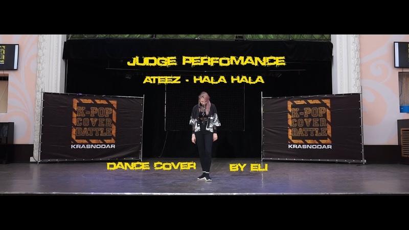 Judge Perfomance ATEEZ Hala Hala cover by Eli K pop Cover Battle Krasnodar