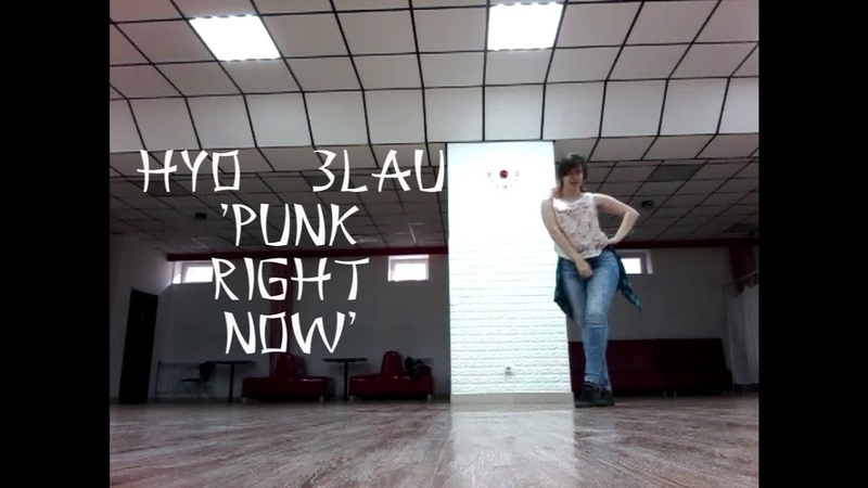 HYO 3LAU 'Punk Right Now' (improvisation by SeN)