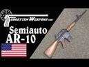 Semiauto Portuguese AR 10 on a Sendra Receiver