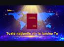 """Cantare crestina """"Toate națiunile vin la lumina Ta """" Mântuirea Domnului în zilele de pe urmă"""