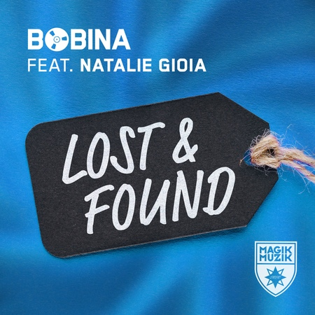 Bobina feat. Natalie Gioia - Lost Found