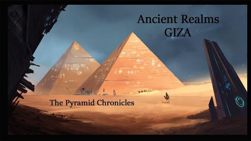 Ancient Realms - Giza (May 2018)