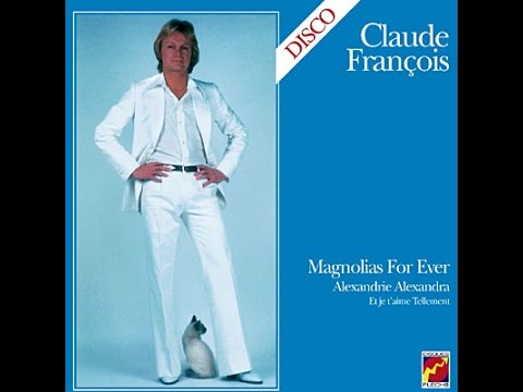CLAUDE FRANCOIS - Disco - Magnolias For Ever