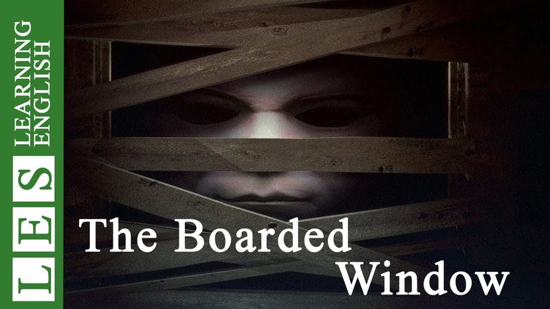 Learn English Through Story ★ Subtitles: The Boarded Window By Ambrose Bierce