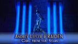 Andrey Lefler &amp Raiden - Girl From The Stars (official music video)
