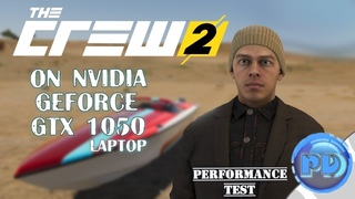 The Crew 2 on GTX 1050 (laptop)「All Settings」
