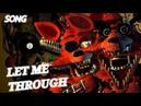 SFM FNAF Let Me Through Song by GC5