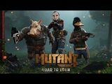 Выживаем в Mutant Year Zero Road to Eden #2