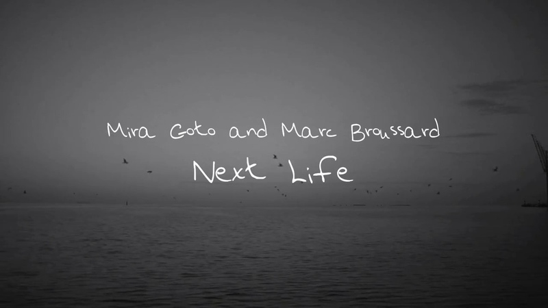 Mira Goto - Next Life (feat. Marc Broussard) Official Lyric Video