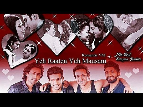Yeh Raaten Yeh Mausam   Bollywood Multifandom - VM    Sanam