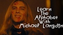 Learn The Alphabet With Michael Langdon